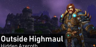 Outside Highmaul Hidden Azeroth